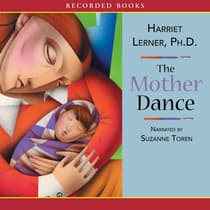 The Mother Dance by Harriet Lerner audiobook