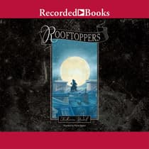 Rooftoppers by Katherine Rundell audiobook