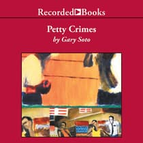 Petty Crimes by Gary Soto audiobook
