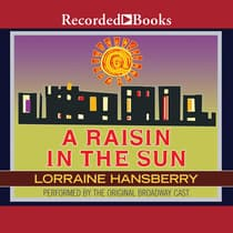 A Raisin in the Sun by Lorraine Hansberry audiobook