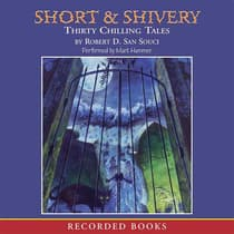 Short & Shivery by Robert D. San Souci audiobook