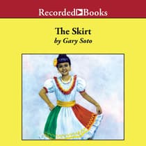 The Skirt by Gary Soto audiobook