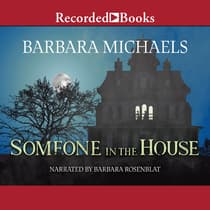 Someone in the House by Barbara Michaels audiobook