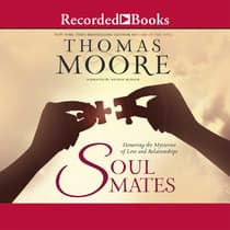 Soul Mates by Thomas Moore audiobook