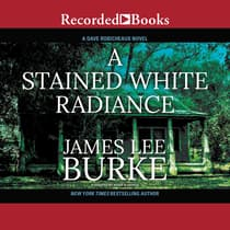A Stained White Radiance by James Lee Burke audiobook