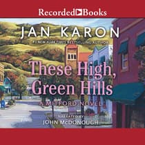 These High, Green Hills by Jan Karon audiobook