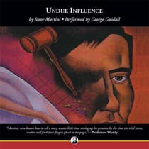 Undue Influence by Steve Martini audiobook