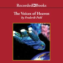 The Voices of Heaven by Frederik Pohl audiobook