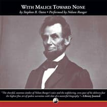 With Malice Toward None by Stephen B. Oates audiobook