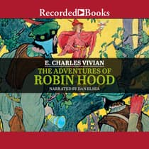 The Adventures of Robin Hood by E. Charles Vivian audiobook
