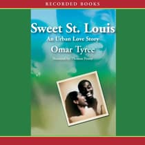 Sweet St. Louis by Omar Tyree audiobook