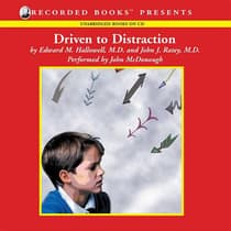 Driven to Distraction by Edward M. Hallowell audiobook