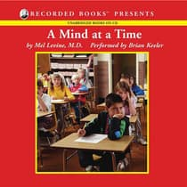 A Mind at a Time by Mel Levine audiobook