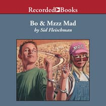Bo and Mzzz Mad by Sid Fleischman audiobook