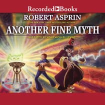 Another Fine Myth by Robert Asprin audiobook