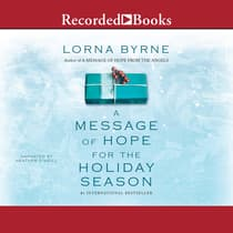 A Message of Hope for the Holiday Season by Lorna Byrne audiobook