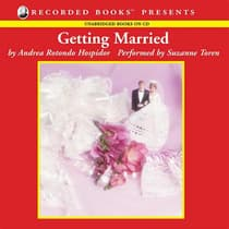 Getting Married by Andrea Rotondo Hospidor audiobook