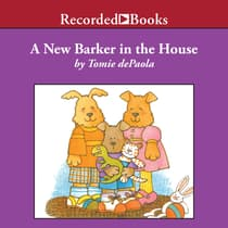 A New Barker in the House by Tomie dePaola audiobook