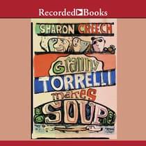 Granny Torrelli Makes Soup by Sharon Creech audiobook
