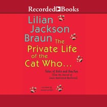The Private Life of the Cat Who... by Lilian Jackson Braun audiobook