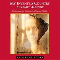 My Invented Country by Isabel Allende audiobook