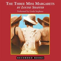 The Three Miss Margarets by Louise Shaffer audiobook