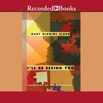 I'll Be Seeing You by Mary Higgins Clark audiobook