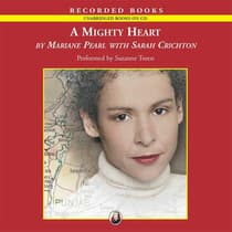 A Mighty Heart by Mariane Pearl audiobook