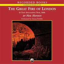 The Great Fire of London by Neil Hanson audiobook