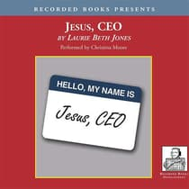 Jesus, CEO by Laurie Beth Jones audiobook