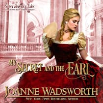 My Secret and the Earl by Joanne Wadsworth audiobook