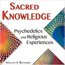 Sacred Knowledge by William A. Richards audiobook