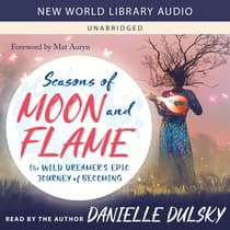 Seasons of Moon and Flame by Danielle Dulsky audiobook