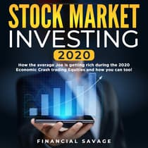 Stock Market Investing 2020:  by Financial Savage audiobook