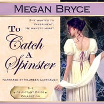 To Catch A Spinster by Megan Bryce audiobook