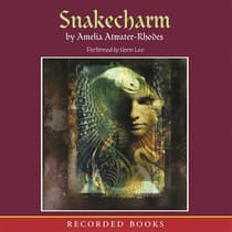 Snakecharm by Amelia Atwater-Rhodes audiobook