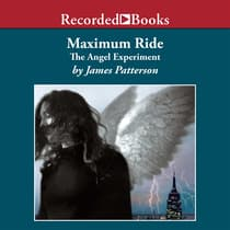 The Angel Experiment by James Patterson audiobook