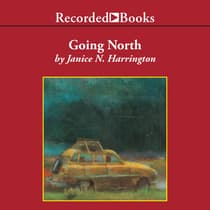 Going North by Janice Harrington audiobook