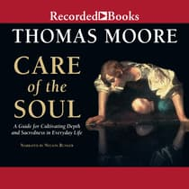 Care of the Soul by Thomas Moore audiobook