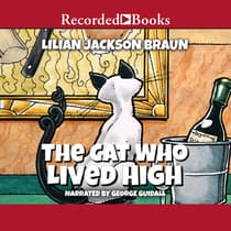 The Cat Who Lived High by Lilian Jackson Braun audiobook