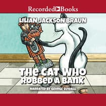 The Cat Who Robbed a Bank by Lilian Jackson Braun audiobook