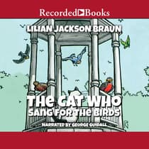The Cat Who Sang for the Birds by Lilian Jackson Braun audiobook