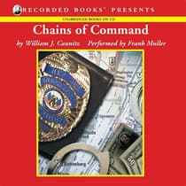 Chains of Command by William J. Caunitz audiobook
