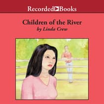 Children of the River by Linda Crew audiobook