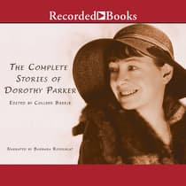 The Complete Stories of Dorothy Parker by Dorothy Parker audiobook