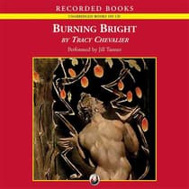 Burning Bright by Tracy Chevalier audiobook