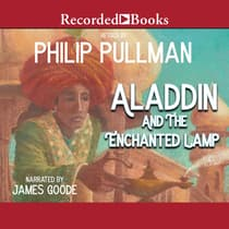 Aladdin And The Enchanted Lamp by Philip Pullman audiobook