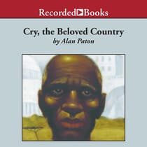 Cry, the Beloved Country by Alan Paton audiobook