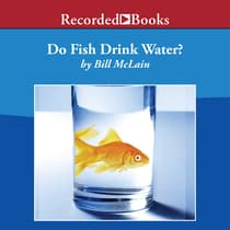 Do Fish Drink Water? by Bill McLain audiobook