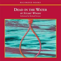 Dead in the Water by Stuart Woods audiobook